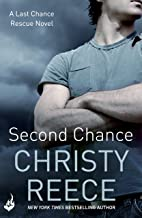 Second Chance: Last Chance Rescue Book 5