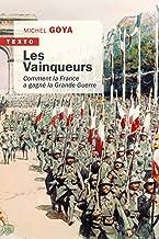 Les Vainqueurs - 1918: Comment la France a gagné la guerre (Texto)