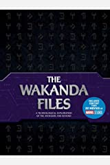 The Wakanda Files: A Technological Exploration of the Avengers and Beyond - Includes Content from 22 Movies of MARVEL Studios Hardcover