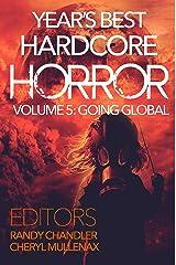 Year's Best Hardcore Horror Volume 5 Kindle Edition