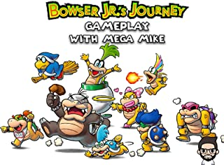 Bowser Jr.'s Journey Gameplay With Mega Mike
