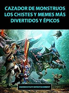 Cazador de Monstruos Los Chistes y Memes más Divertidos y Épicos