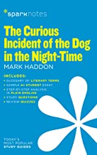 The Curious Incident of the Dog in the Night-Time (SparkNotes Literature Guide) (SparkNotes Literature Guide Series Book 25)
