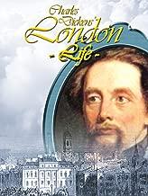 Charles Dickens' London Life