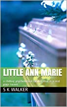 Little Ann Marie: a chilling psychological thriller, that is a real page turner