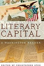 Literary Capital: A Washington Reader