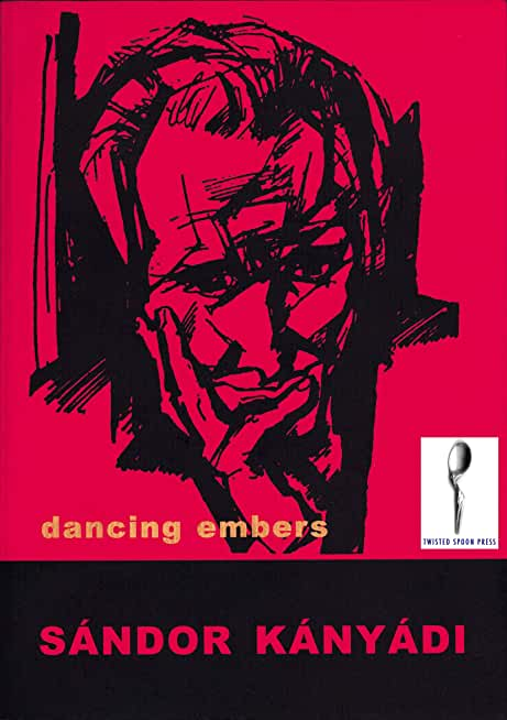 Dancing Embers: Selected Poetry (English Edition)