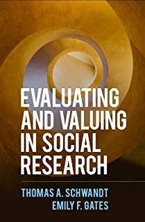 Evaluating and Valuing in Social Research