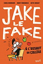 Jake the Fake - tome 1 (Fiction) (French Edition)