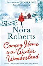 Coming Home To The Winter Wonderland: A Will and a Way / The Return of Rafe MacKade