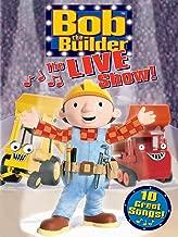 Best bob the builder the live show Reviews