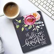 He calls me beautiful Song of Solomon 21-17 Christian quote Cubicle Decor Mouse pad with bible verse