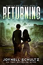 Returning: A Romantic Sci-Fi Adventure (Earth's Only Hope Book 3)