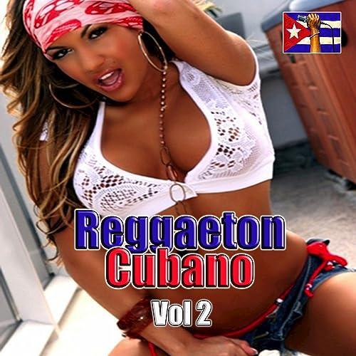Reggaeton Cuba, Vol. 2