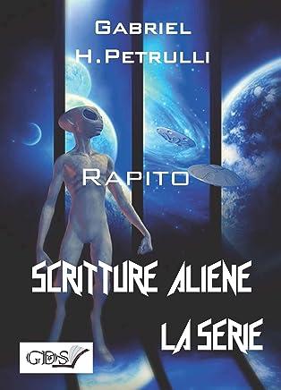 Rapito (SCRITTURE ALIENE LA SERIE Vol. 29)