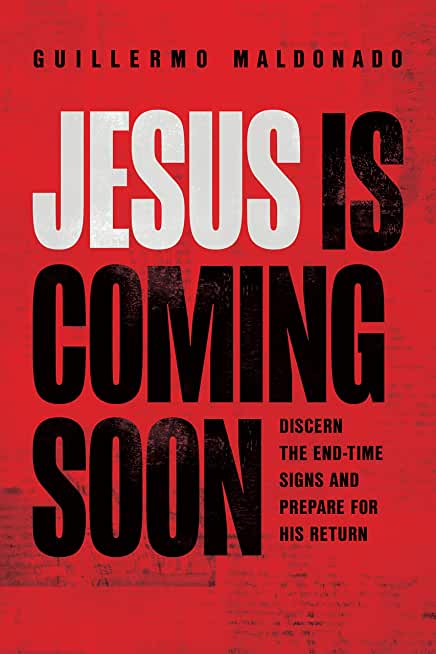 Jesus Is Coming Soon: Discern the End-Time Signs and Prepare for His Return (English Edition)
