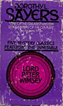 Five Mystery Classics Featuring Lord Peter Wimsey: Five Red Herrings / Clouds of Witness / The Unpleasantness at the Bello...