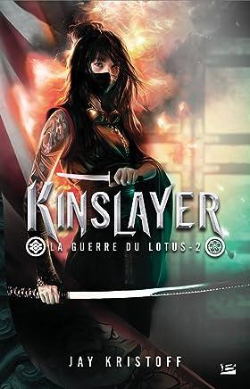 La guerre du lotus, Tome 2 : Kinslayer