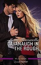 Cavanaugh In The Rough (Cavanaugh Justice Book 33)