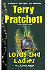 Lords and Ladies: A Novel of Discworld Kindle Edition
