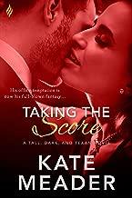 Taking the Score (Tall, Dark, and Texan Book 2)