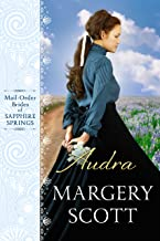 Audra (Mail-Order Brides of Sapphire Springs - Book 2)