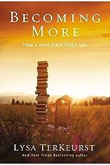Becoming More Than a Good Bible Study Girl Kindle Edition