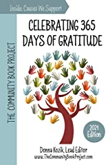 The Community Book Project: Celebrating 365 Days of Gratitude Kindle Edition