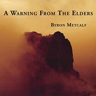 A Warning From the Elders