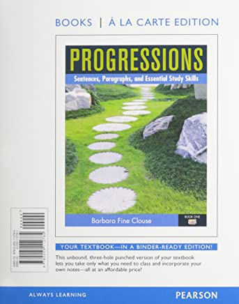 Progressions: Sentences, Paragraphs and Essential Study Skills, Books a La Carte Edition + Mywritinglab With Etext Access Card Package: 1