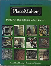 Place Makers: Public Art That Tells You Where You Are