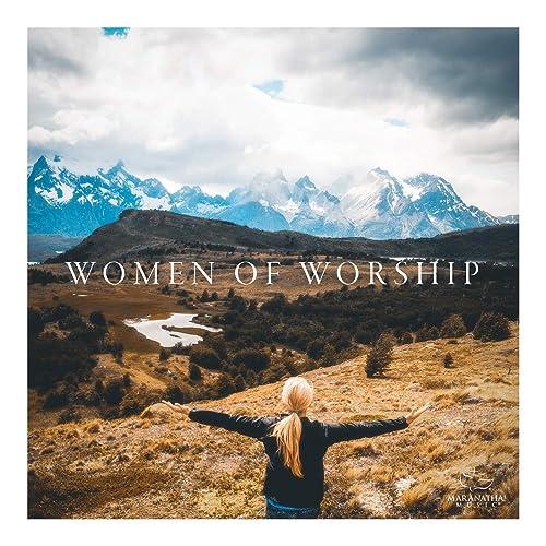 Maranatha! Music - Women Of Worship 2019