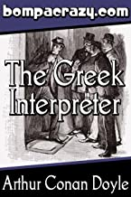 The Adventure of the Greek Interpreter (Illustrated) (Memoirs of Sherlock Holmes Book 9)