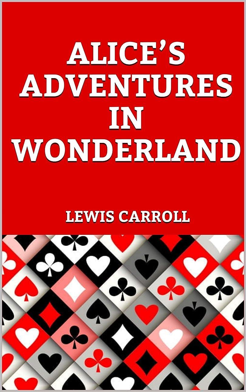 スポンサーエレガント再生ALICE'S ADVENTURES IN WONDERLAND (English Edition)