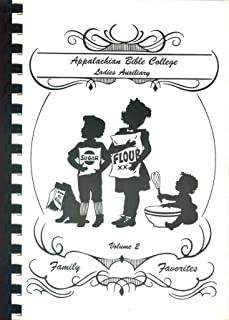 A Book of Favorite Recipes, Volume 2: Family Favorites
