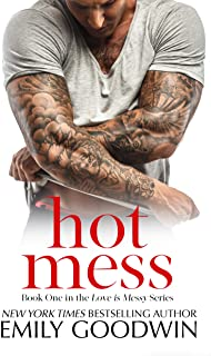 Hot Mess: (Luke & Lexi #1) (Love is Messy)