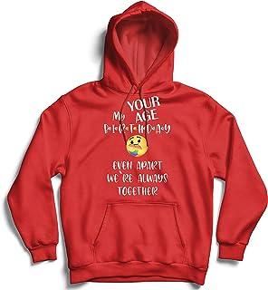 lepni.me Hoodie Sweatshirt Custom Happy Birthday Quarantine Even Apart We are Together