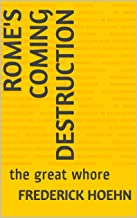 Rome's Coming Destruction: the great whore
