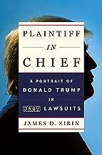 Plaintiff in Chief: A Portrait of Donald Trump in 3,500 Lawsuits