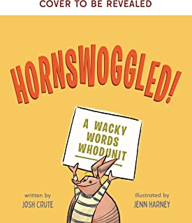 Hornswoggled!: A Wacky Words Whodunit