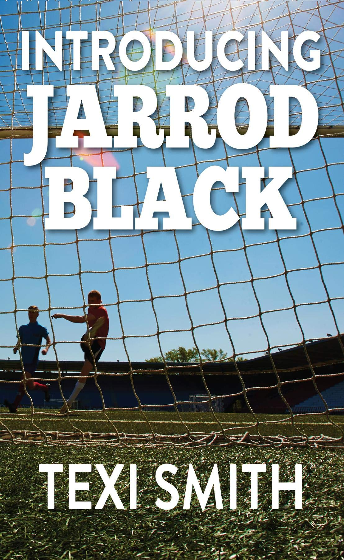Image OfIntroducing Jarrod Black: An Unashamed Football Novel (English Edition)