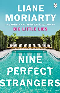 Nine Perfect Strangers: The Number One Sunday Times bestseller from the author of Big Little Lies (English Edition)