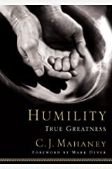 Humility: True Greatness Kindle Edition