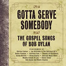 Best gotta serve somebody bob dylan album Reviews