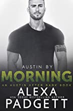 Austin by Morning (An Austin After Dark Book Book 3)