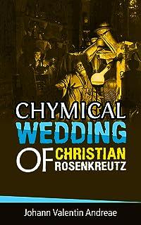 Chymical Wedding of Christian Rosenkreutz