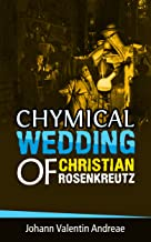 Chymical Wedding of Christian Rosenkreutz