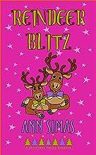 Reindeer Blitz: A Christmas Valley Romance (Book 10)