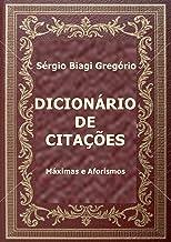 Dicionário de Citações: Máximas e Aforismos