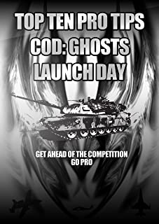 Top 10 Pro Tips Call of Duty: Ghosts Launch